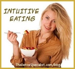natural detox, intuitive eating